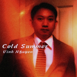 Cold Summer Cover Art by Vinh Nguyen