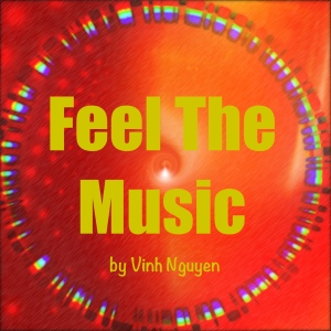 Feel The Music Cover Art by Vinh Nguyen