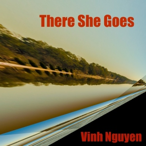 There She Goes Cover Art by Vinh Nguyen
