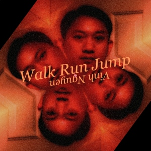 Walk Run Jump Cover Art by Vinh Nguyen